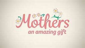 Mothers Day Amazing Gift HD Mini-Movie by Motion Worship ...