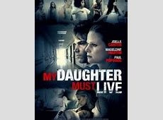 Watch My Daughter Is Missing 2017 Full HD Online