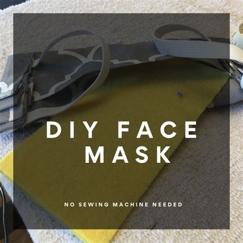 diy face mask  sewing machine required