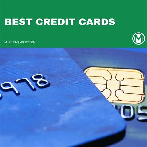 best credit cards best credit cards best of the best 2018 millennial money