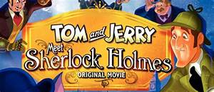 Tom And Jerry Meet Sherlock Holmes