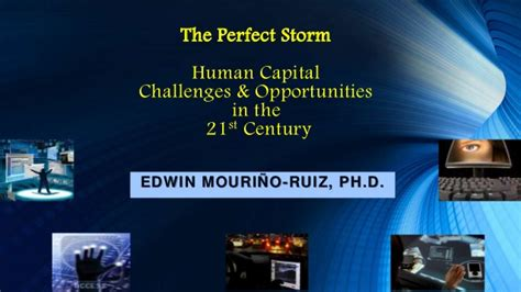 21st Century Human Capital Challenges And Opportunities