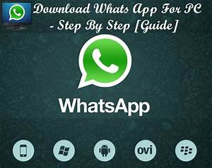 Download Whatsapp For Pc - Step By Step  Guide