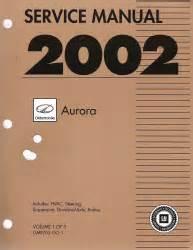 auto repair manual online 2002 oldsmobile aurora electronic valve timing 2002 oldsmobile aurora factory service manual 3 volume set