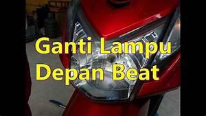 Cara Mengganti Lampu Depan Honda Beat