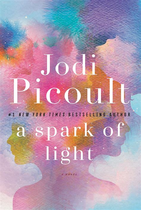 spark of light a spark of light by jodi picoult alesi s bookbitch