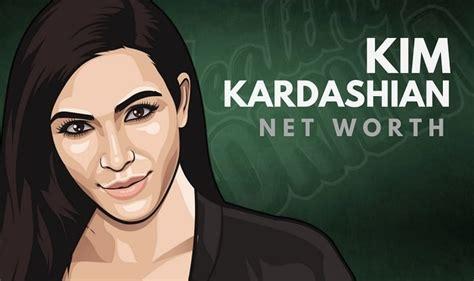 How Much Is Kim Kardashian Net Worth Kim Kardashian Net Worth 2017