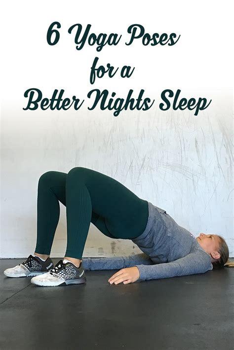 yoga poses    nights sleep