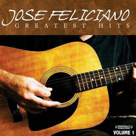 jose feliciano download california dreamin jose feliciano mp3 downloads