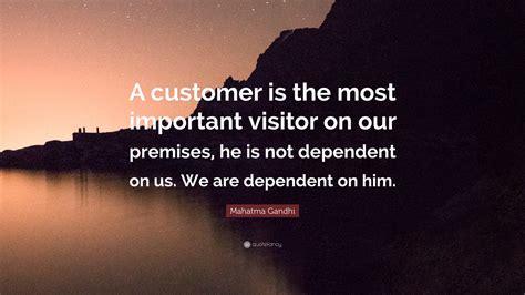 mahatma gandhi quote  customer    important