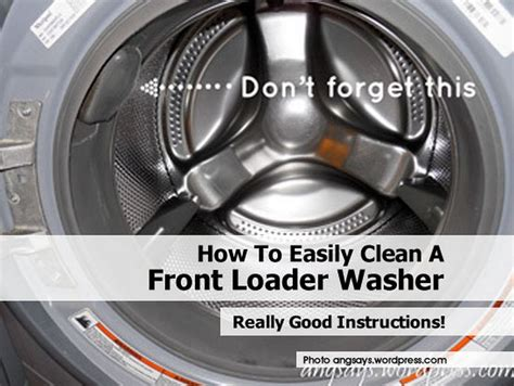 how to clean a front load washer how to easily clean a front loader washer