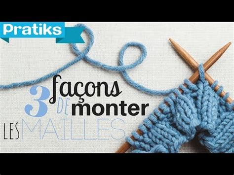 tricot monter les mailles apprendre 224 tricoter 3 fa 231 ons de monter les mailles