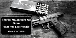 Taurus Millennium G2 9mm  Rounds 361  U2013 460