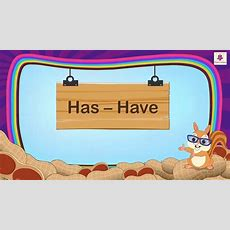 "Understanding The Use Of ""has"" And ""have"" For Kids  Grammar Grade 1  Periwinkle Youtube"