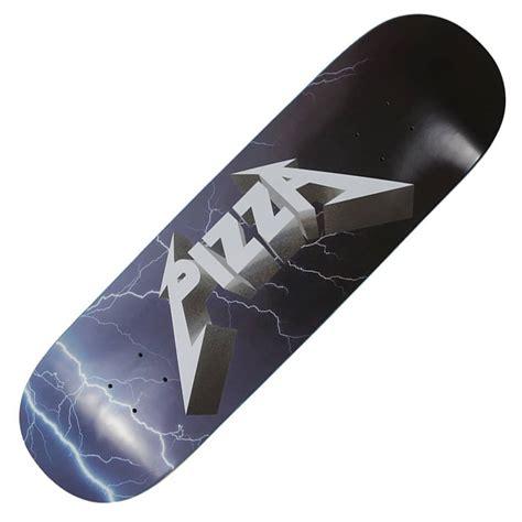 "Pizza Skateboards Metal Skateboard Deck 85"" Skateboards"
