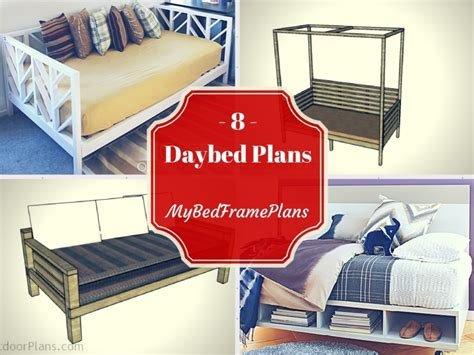 daybed plans  bed frame plans   build