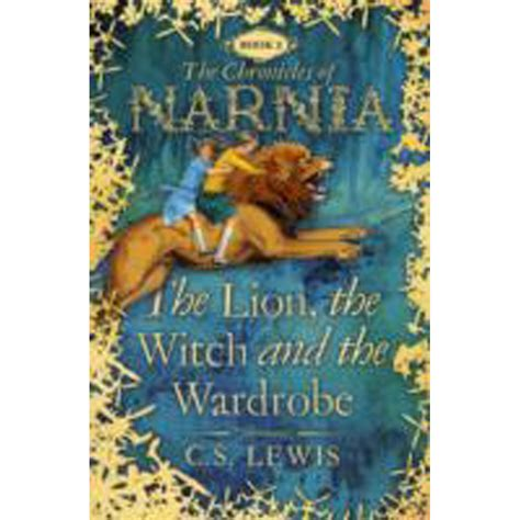 The The Witch And The Wardrobe Text by The The Witch And The Wardrobe The Chronicles Of