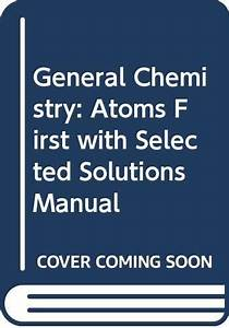 9780321634993  General Chemistry  Atoms First With