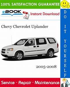 Chevy Chevrolet Uplander Service Repair Manual 2005