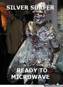 Silver Surfer Memes Best Collection Of Funny Silver