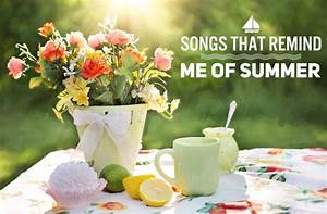 Songs That Remind Me Of Summer