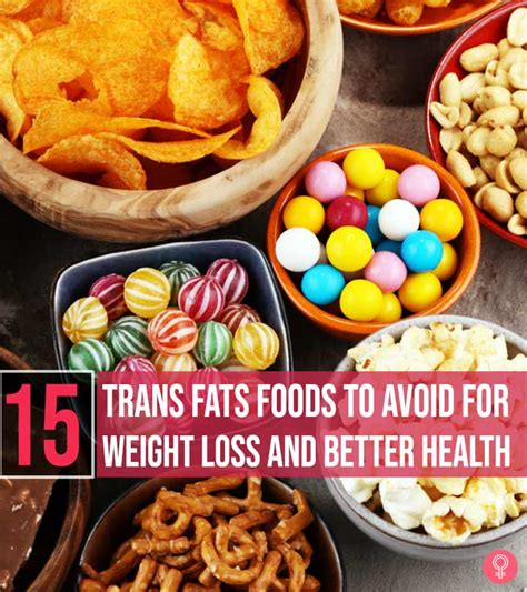 trans fats foods  avoid  weight loss   health