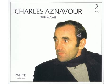 charles aznavour sur ma vie 2cd cdmusic chh pl