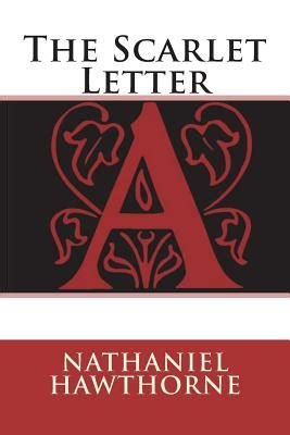 the scarlet letter by nathaniel hawthorne the scarlet letter book by nathaniel hawthorne 310