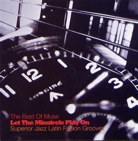 The Best Of Muse The Best Of Muse Let The Minstrels Play On Bbe Records