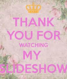 Thank You for Watching My Slideshow
