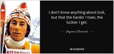 quotes  ingemar stenmark   quotes