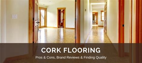 vinyl flooring wood look cork flooring 2018 fresh reviews best brands pros vs cons