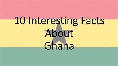 Ghana Facts Interesting