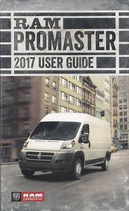 2017 Ram Promaster User Guide Owner U0026 39 S Manual Original