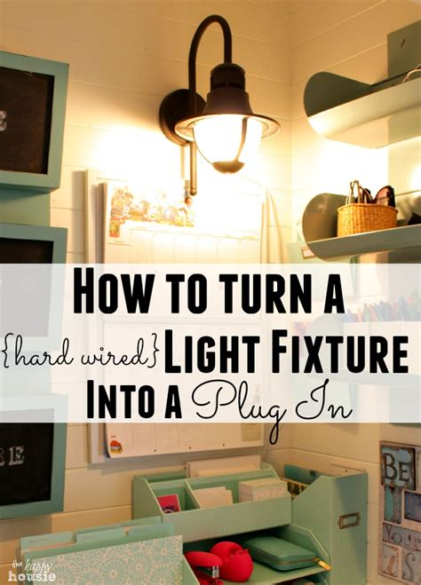 how to turn a wired light fixture into a in