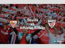 Sevilla vs Athletic Bilbao Match preview, team info and
