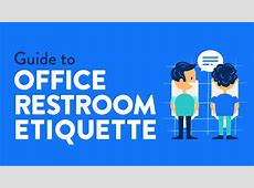 Mind Your Toilet Manners Restroom Etiquette Infographic