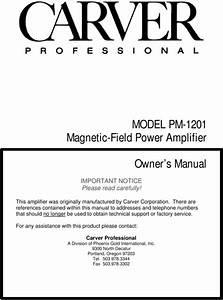 Carver Pm-1201 Original Schematic  U0026 Owner Manual For Service