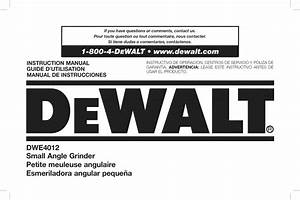 Dewalt Dwe4012 Type 1 User Manual Grinder Angle Manuals