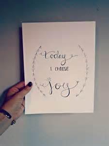 Today I Choose Joy