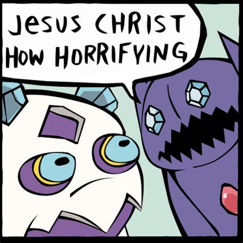 Jesus Christ How Horrifying Meme - image gallery jesus christ how horrifying