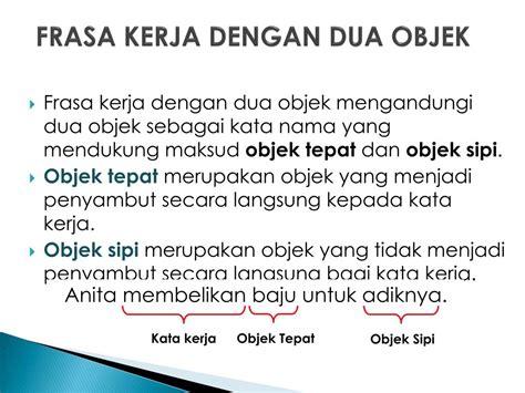 Setiap perusahaan pasti membutuhkan pekerja yang berbeda dan untuk mengetahuinya, perusahaan tersebut harus menyesuaikan tes psikotes dengan karakter yang ingin. PPT - PROGRAM PENSISWAZAHAN GURU (PPG) Frasa Kerja (FK) dalam Bahasa Melayu PowerPoint ...