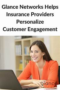Glance Helps Insurance Providers Personalize Customer ...