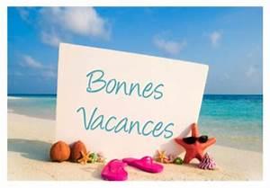 Vacances Juillet 2017 : bonnes vacances aux juillettistes toussus net ~ Medecine-chirurgie-esthetiques.com Avis de Voitures