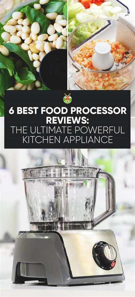 food processor reviews  ultimate powerful kitchen appliance