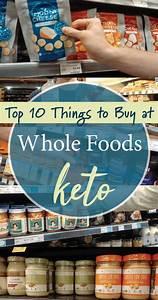 Top, 10, Whole, Foods, Keto, Buys, U2013, The, Good, And, Bad