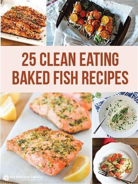 something different to eat 25 of the best ever clean eating baked fish recipes fish list something different for