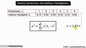 Standardabweichung Berechnen Formel : varianz berechnen mit relativen h ufigkeiten youtube ~ Themetempest.com Abrechnung