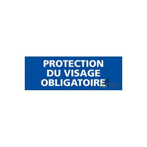 panneau rectangulaire protection du visage obligatoire 1