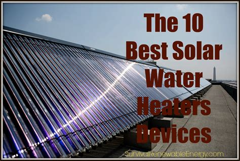 The Best Solar Water Heater Systems For Home Camping